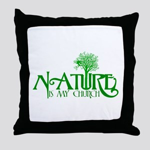 Nature is my Church Throw Pillow