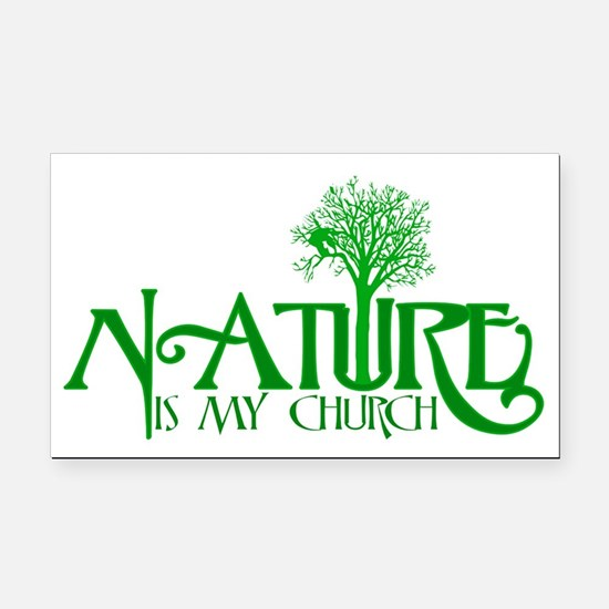 Nature is my Church Rectangle Car Magnet