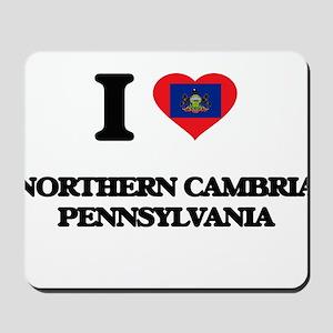 I love Northern Cambria Pennsylvania Mousepad