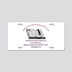 2timothy 2:15 Aluminum License Plate