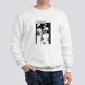 Nurse Blabbermouth Cure Sweatshirt