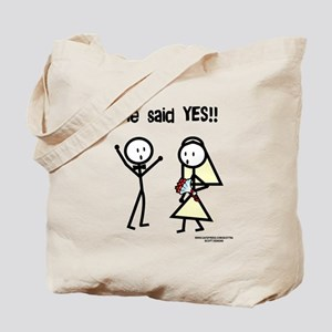 She Said Yes! Tote Bag