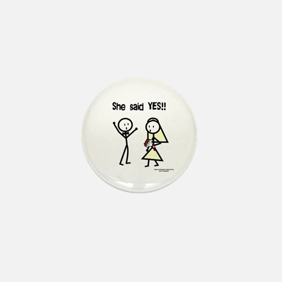 She Said Yes! Mini Button