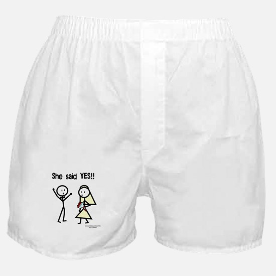 She Said Yes! Boxer Shorts