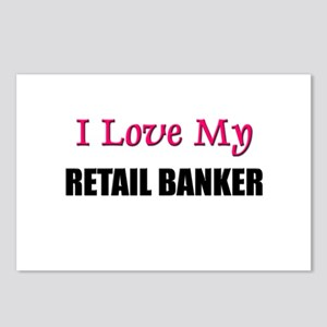 I Love My RETAIL BANKER Postcards (Package of 8)