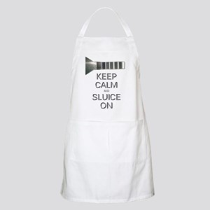 Keep Calm And Sluice On - Gold Mining Apron