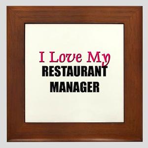 I Love My RESTAURANT MANAGER Framed Tile