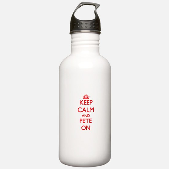 Keep Calm and Pete ON Water Bottle