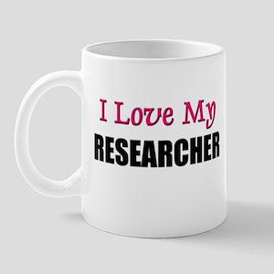 I Love My RESEARCHER Mug