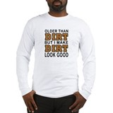 Old as dirt Long Sleeve T-shirts