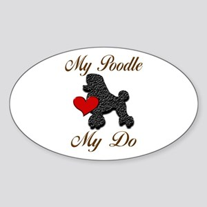 My (Black) Poodle... Sticker (Oval)