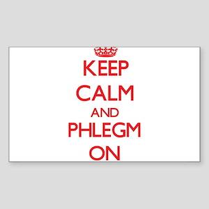 Keep Calm and Phlegm ON Sticker