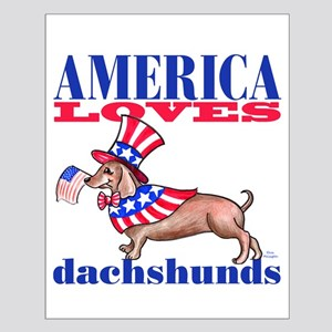 America loves Dachshunds Small Poster