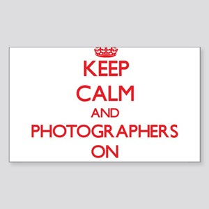 Keep Calm and Photographers ON Sticker