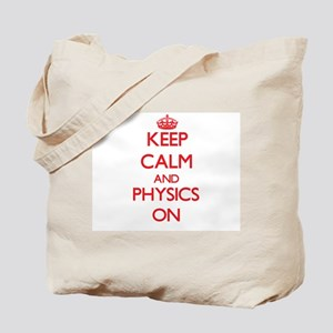 Keep Calm and Physics ON Tote Bag