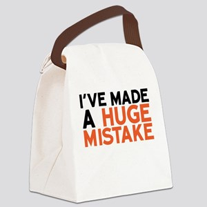 I've Made A Huge Mistake Canvas Lunch Bag