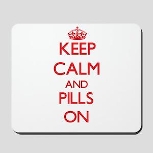 Keep Calm and Pills ON Mousepad