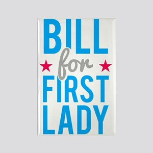Bill for First Lady Hillary Clint Rectangle Magnet