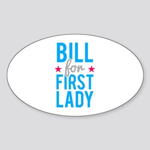 Bill for First Lady Hillary Cl Sticker