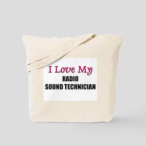I Love My RADIO SOUND TECHNICIAN Tote Bag