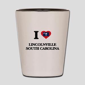 I love Lincolnville South Carolina Shot Glass