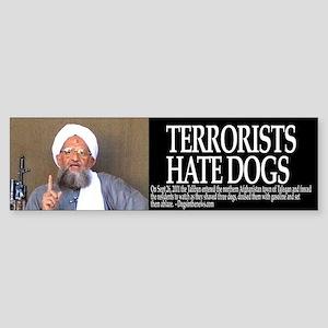 Terrorists Hate Dogs Bumpersticker
