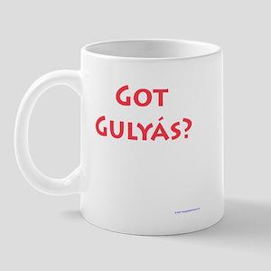 Got Gulyas? Mug