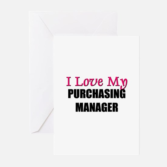 I Love My PURCHASING MANAGER Greeting Cards (Pk of