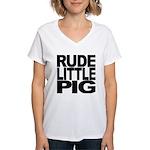 Rude Little Pig Women's V-Neck T-Shirt