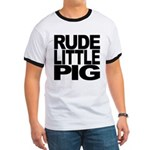 Rude Little Pig Ringer T