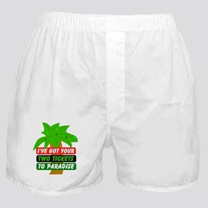 Two Tickets to Paradise Boxer Shorts