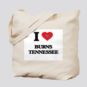 I love Burns Tennessee Tote Bag