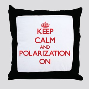 Keep Calm and Polarization ON Throw Pillow
