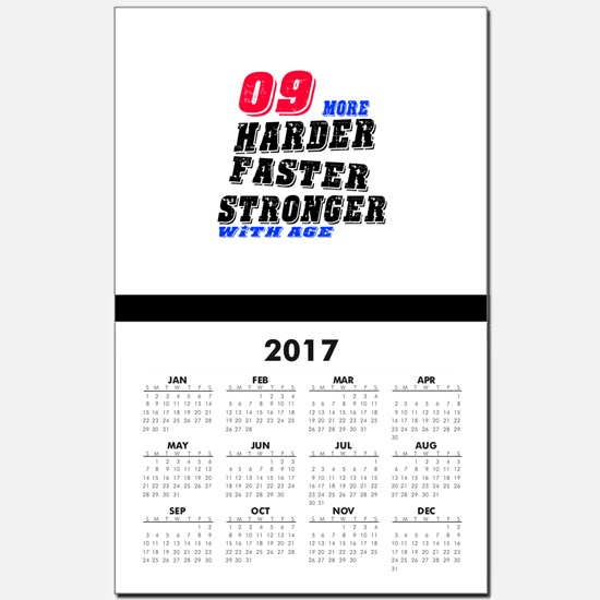 09 More Harder Faster Stronger With Calendar Print