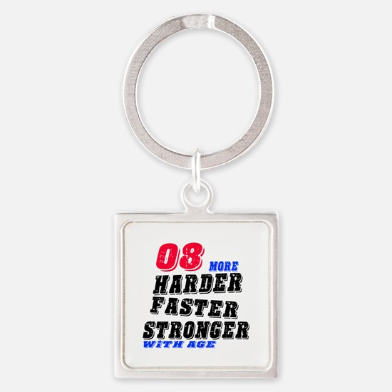 08 More Harder Faster Stronger Wit Square Keychain