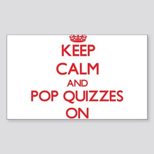 Keep Calm and Pop Quizzes ON Sticker