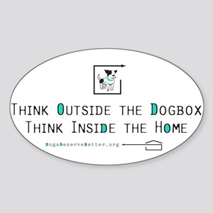 Think Outside the Dogbox Oval Sticker
