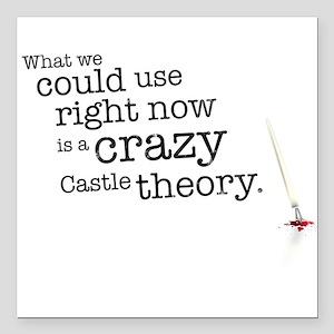 "A crazy Castle theory Square Car Magnet 3"" x 3"""