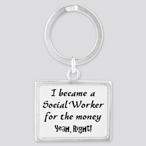 social worker money Landscape Keychain