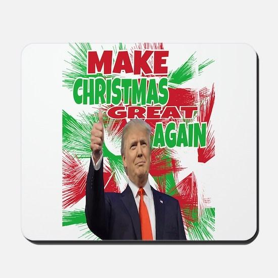 MAKE CHRISTMAS GREAT AGAIN Mousepad
