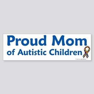 Proud Mom Of Autistic Children Bumper Sticker