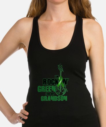 RockinGreenForGrandson Racerback Tank Top
