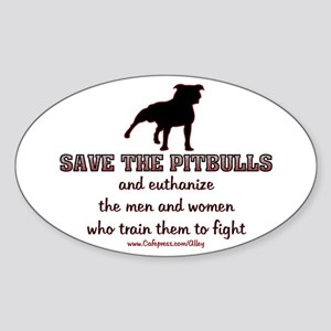 Save The Pit bulls Oval Sticker