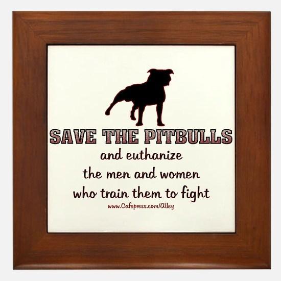 Save The Pit bulls Framed Tile