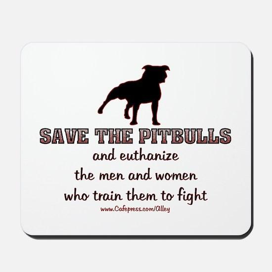 Save The Pit bulls Mousepad