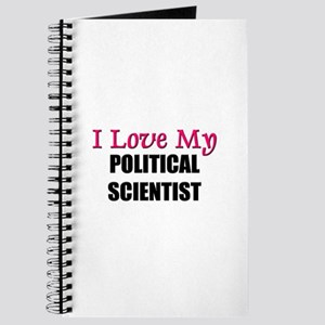 I Love My POLITICAL RESEARCH ASSISTANT Journal
