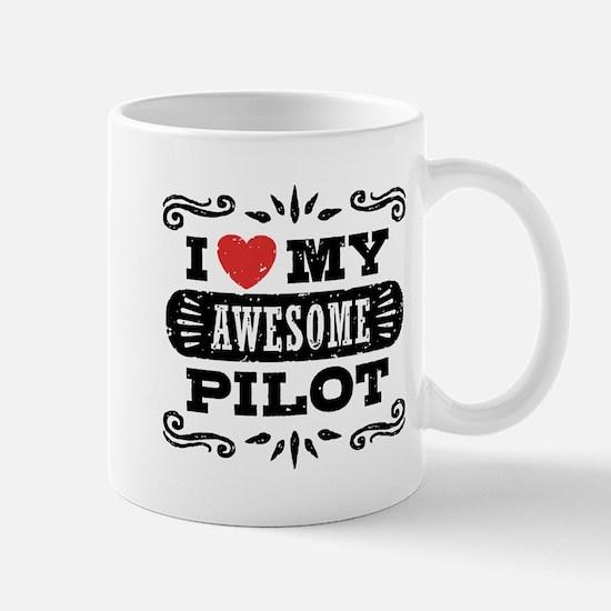 I Love My Awesome Pilot Mug