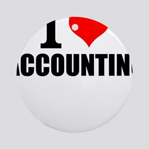 I Love Accounting Round Ornament