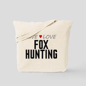 Live Love Fox Hunting Tote Bag
