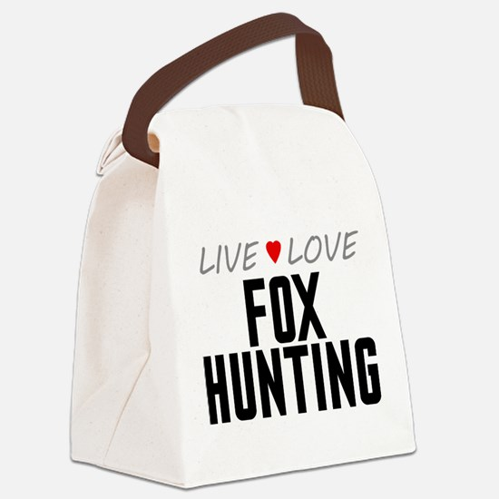 Live Love Fox Hunting Canvas Lunch Bag